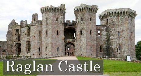 Raglan Castle – Fortress or Palace?