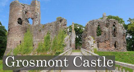 A Romantic Norman Ruin – Grosmont Castle