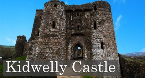 Kidwelly Castle – Norman Stronghold, Filmset and Scenic Ruin