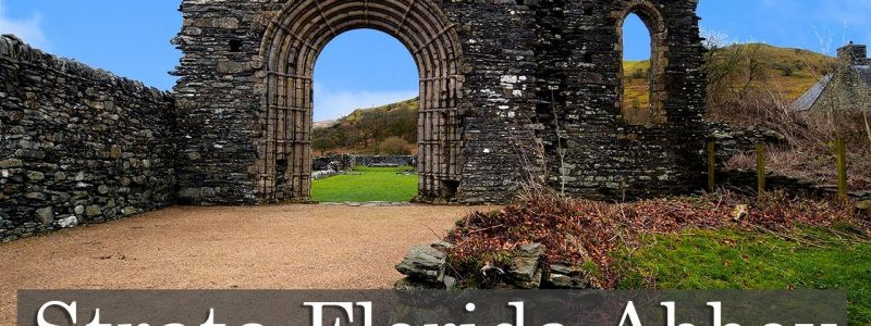 Strata Florida Abbey – 'Valley of Flowers'
